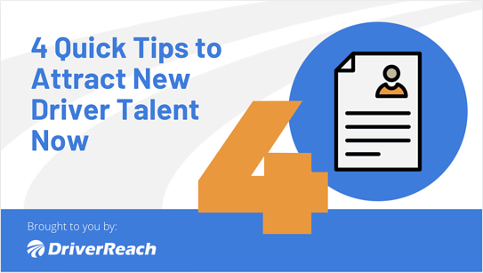 Quick Tips to Attract New Driver Talent Now