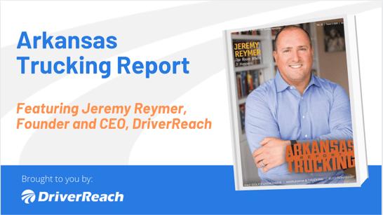 Arkansas Trucking Report | Featuring Jeremy Reymer
