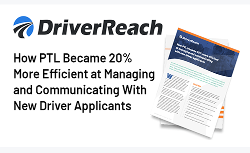 Case Study | How PTL Became 20% More Efficient at Managing and Communicating with New Driver Applicants