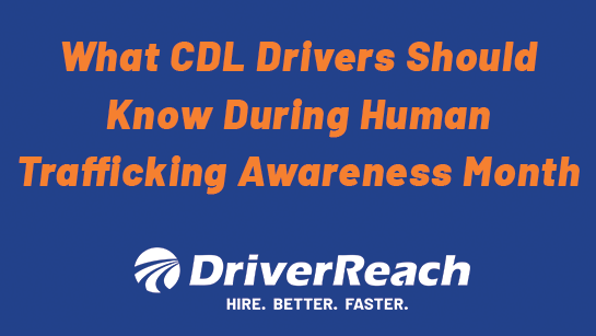 What CDL Drivers Should Know During Human Trafficking Awareness Month
