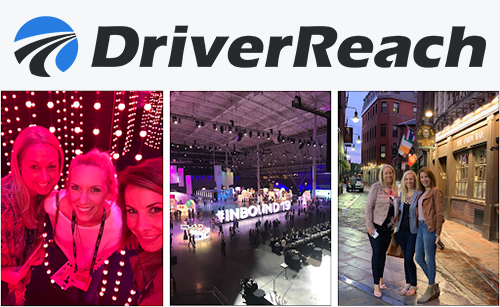 Why the DriverReach Marketing Team Attended #INBOUND19 and 5 Takeaways