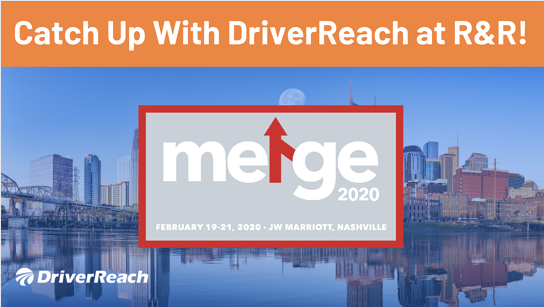 Catch Up With DriverReach at the 2020 Recruitment and Retention Conference!