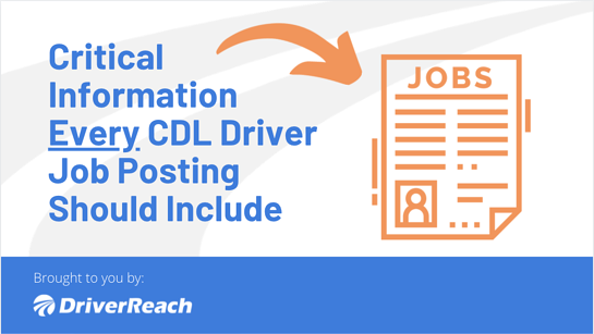 Critical Information Every CDL Driver Job Posting Should Include