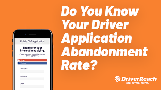 Do You Know Your Driver Application Abandonment Rate?