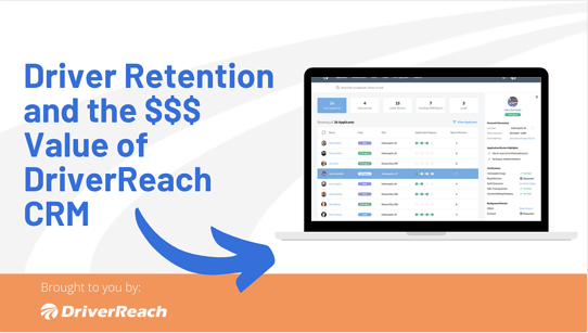 Driver Retention and the Value of DriverReach CRM
