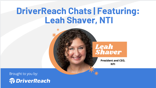 DriverReach Chats | Featuring Leah Shaver, NTI