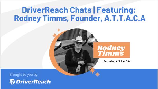DriverReach Chats | Rodney Timms, A.T.T.A.C.A.