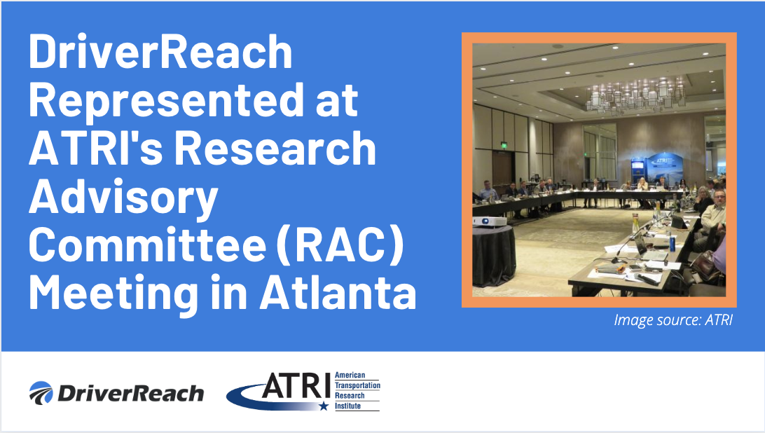 DriverReach Represented at ATRI's Research Advisory Committee (RAC) Meeting in Atlanta