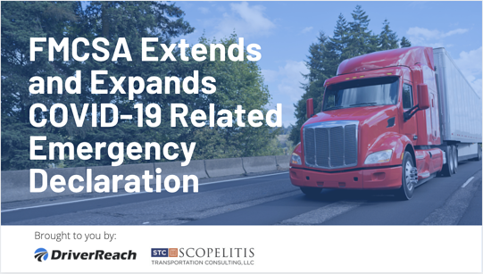 FMCSA Extends and Expands COVID-19 Related Emergency Declaration