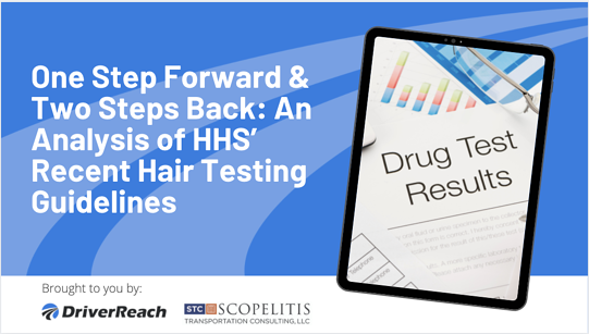 One Step Forward & Two Steps Back: An Analysis of HHS' Recent Hair Testing Guidelines