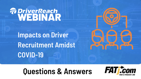 Webinar Q&A: Impacts on Driver Recruitment Amidst Covid 19