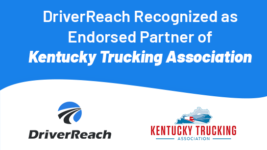 DriverReach Recognized as Endorsed Partner of Kentucky Trucking Association