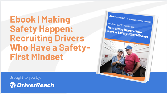 Ebook | Making Safety Happen: Recruiting Drivers Who Have a Safety-First Mindset