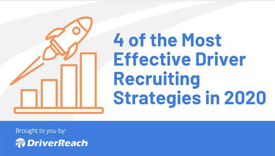 4 of the Most Effective Driver Recruiting Strategies in 2020