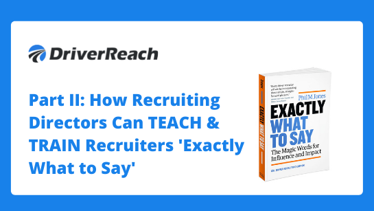Webinar | Part II: How Recruiting Directors Can TEACH & TRAIN Recruiters 'Exactly What to Say