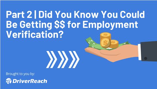 Part 2 | Did You Know You Could Be Getting Paid for Employment Verifications?