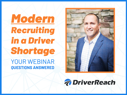 Webinar Q&A: Modern Recruiting in a Driver Shortage