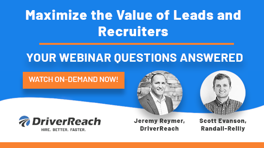 Randall-Reilly Webinar Q&A: Maximize the Value of Leads and Recruiters