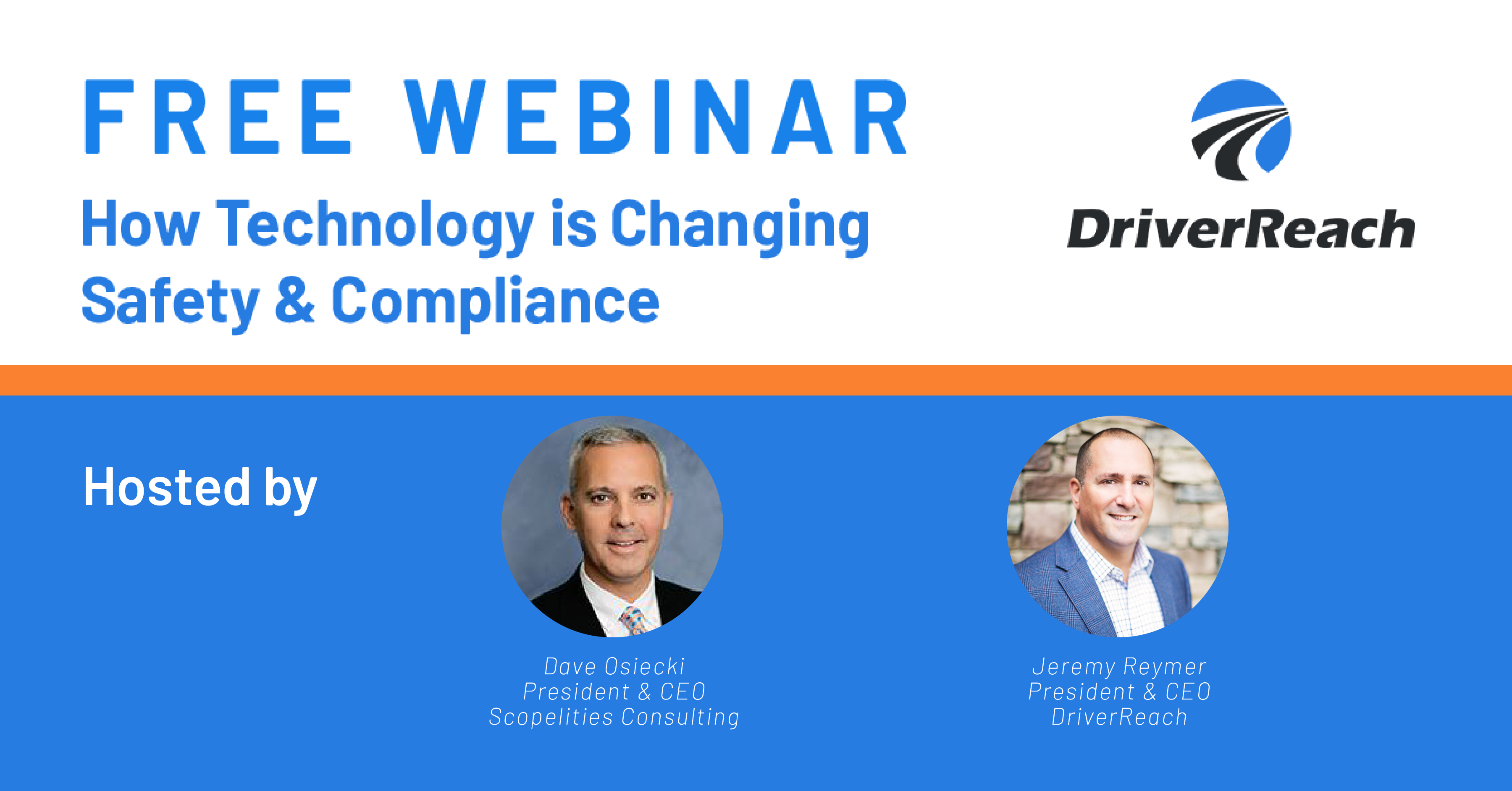 WEBINAR:How Technology is Changing Safety & Compliance