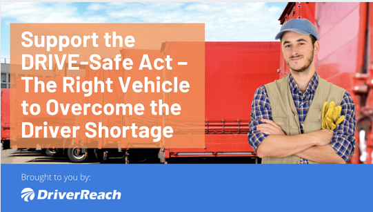 Support the DRIVE-Safe Act – The Right Vehicle to Overcome the Driver Shortage