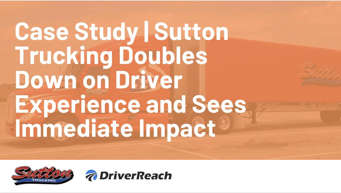 Case Study | Sutton Trucking Doubles Down on Applicant Experience and Sees Immediate Impact