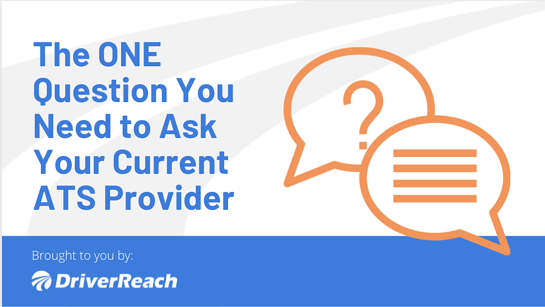 The ONE Question You Need to Ask Your Current ATS Provider