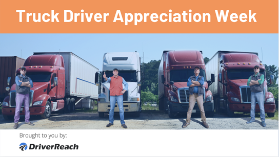 Truck Driver Appreciation Week | #ThankATrucker