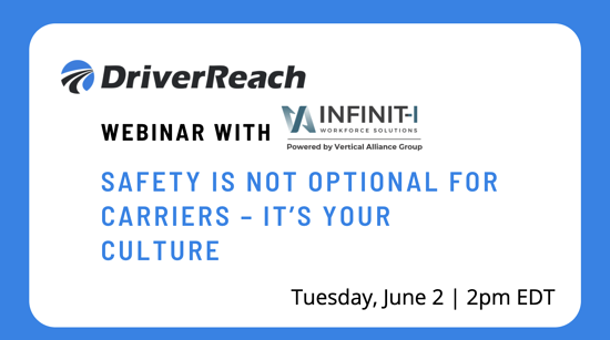 "Webinar: ""Safety is Not Optional for Carriers – It's Your Culture"""