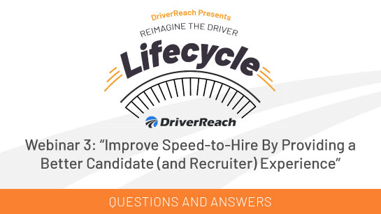 Webinar Q&A: Improve Speed-to-Hire By Providing a Better Candidate (and Recruiter) Experience