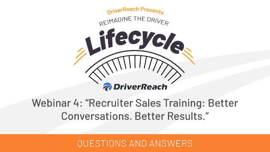 "Webinar Q&A: ""Recruiter Sales Training: Better Conversations. Better Results."""