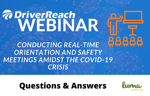 "Webinar Q&A: ""Conducting Real-time Orientation and Safety Meetings Amidst the COVID-19 Crisis"""