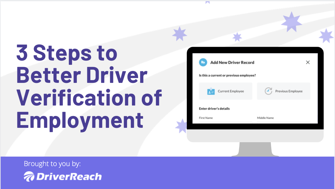 3 Steps to Better Driver Verification of Employment