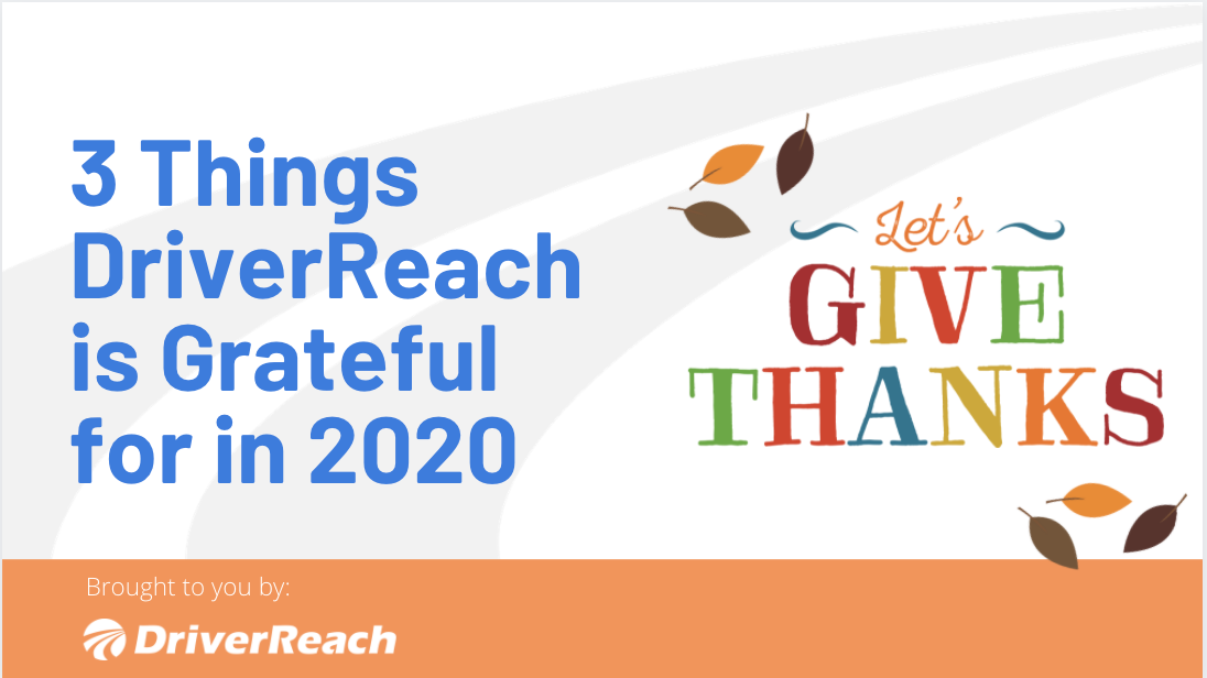 3 Things DriverReach is Grateful for in 2020