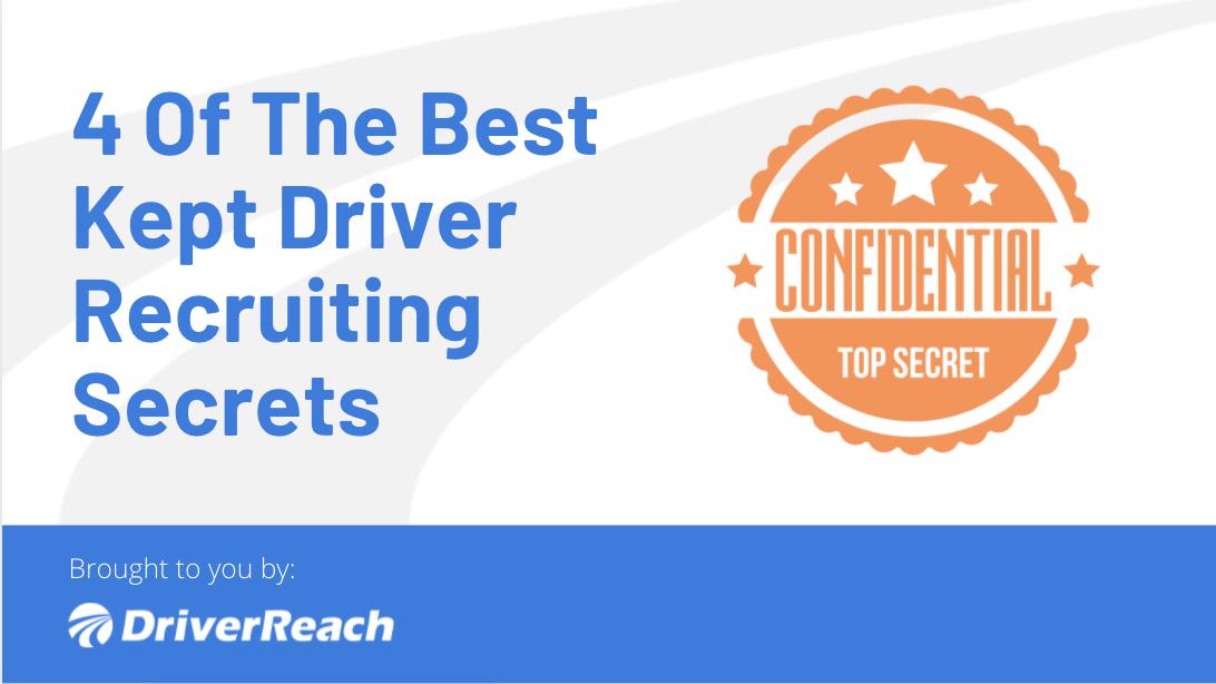 4 Of The Best Kept Driver Recruiting Secrets