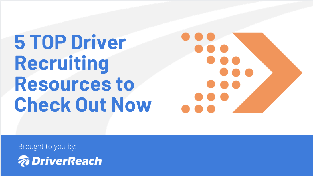 5 TOP Driver Recruiting Resources