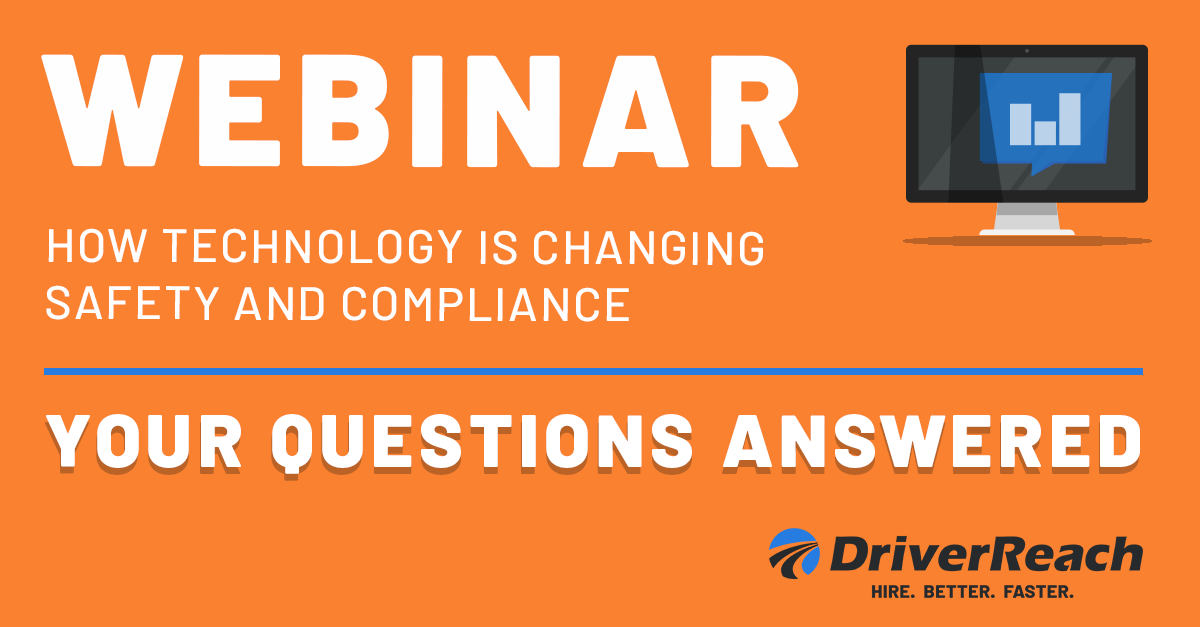 Webinar Q&A: How Technology is Changing Safety & Compliance