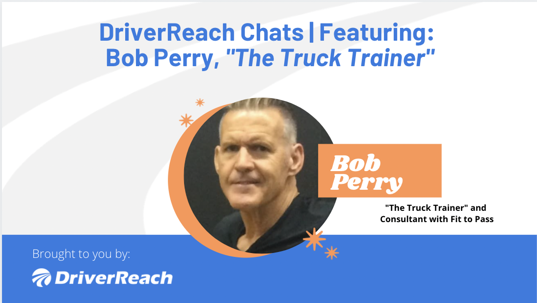 DriverReach Chats | Bob Perry,