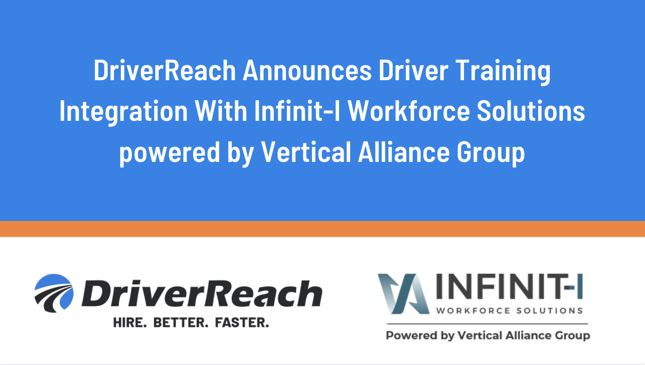 DriverReach Announces Driver Training Integration With Infinit-I Workforce Solutions powered by Vertical Alliance Group