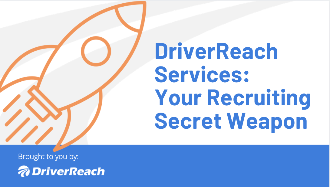 DriverReach Services: Your Recruiting Secret Weapon