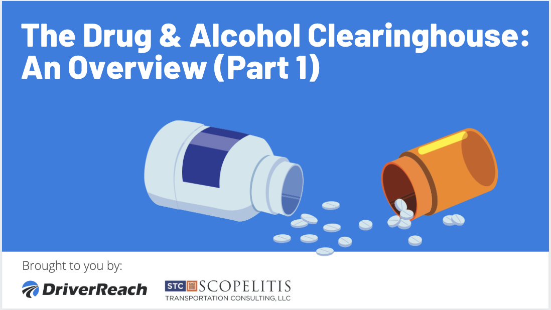 The Drug & Alcohol Clearinghouse: An Overview (Part 1)