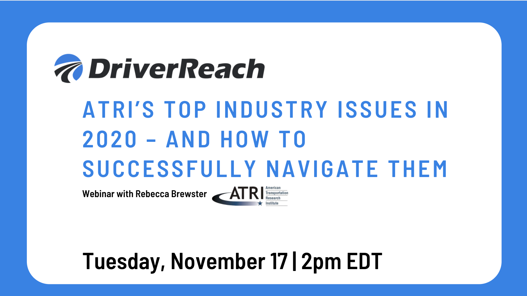 Webinar   ATRI's Top Industry Issues In 2020 – and How to Successfully Navigate Them