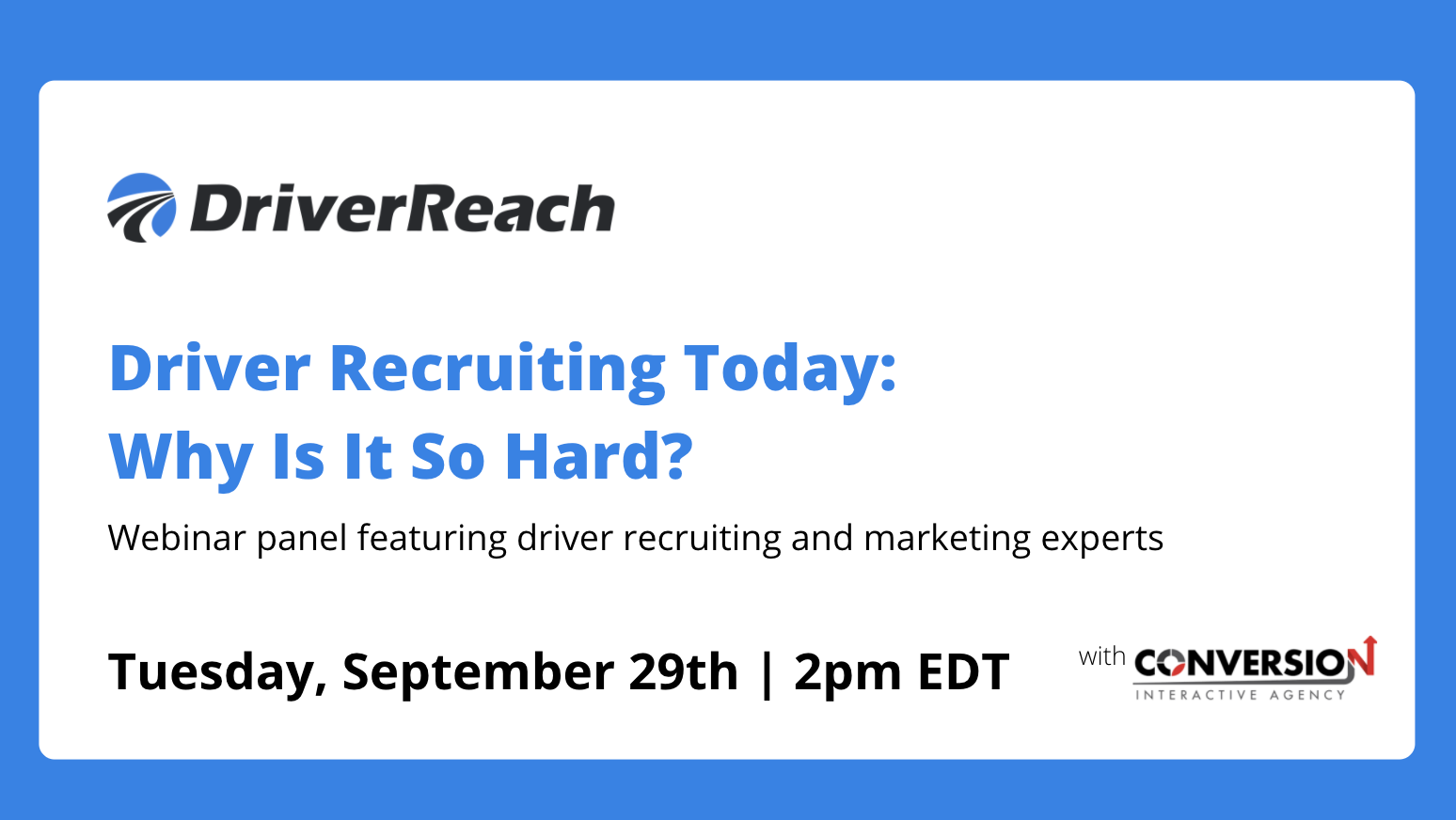 "Upcoming Webinar: ""Driver Recruiting Today: Why Is It So Hard?"""
