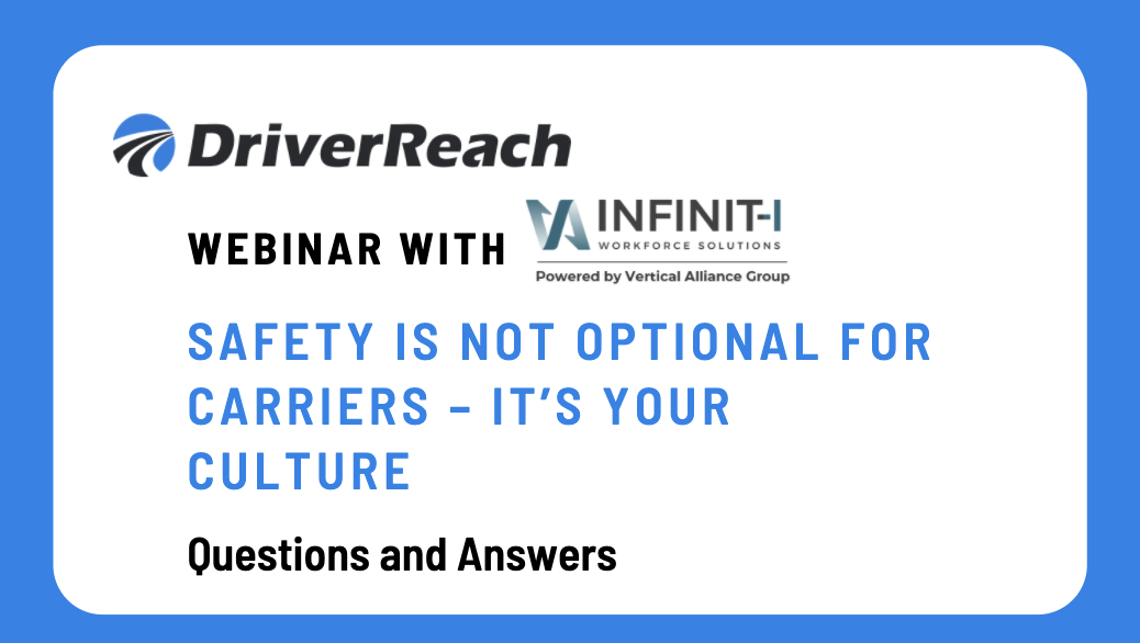 """Webinar Q&A: """"Safety is Not Optional for Carriers – It's Your Culture"""