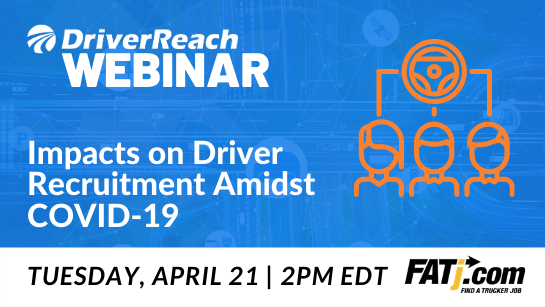 """Upcoming Webinar: """"Impacts on Driver Recruitment Amidst COVID-19"""""""