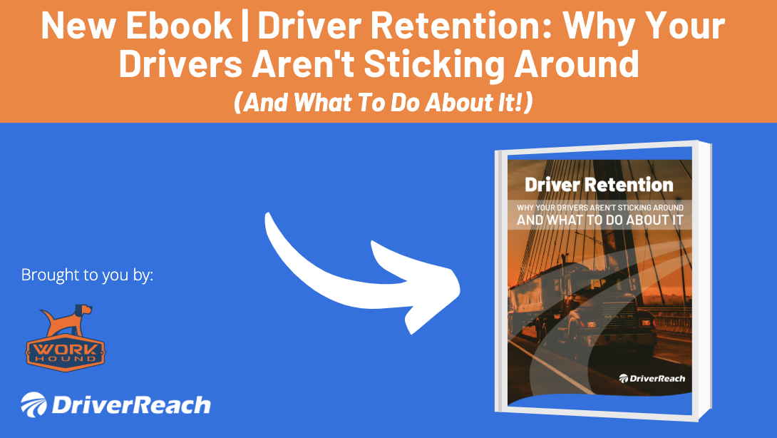 Ebook | Driver Retention: Why Your Drivers Aren't Sticking Around - and What to Do About It