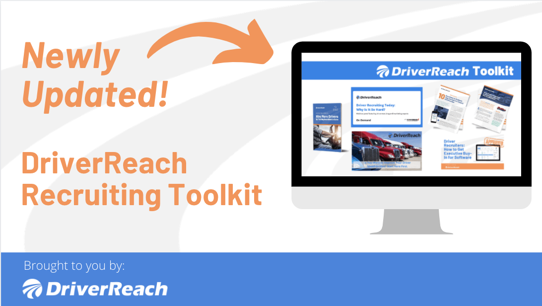 Newly Updated! DriverReach Recruiting Toolkit