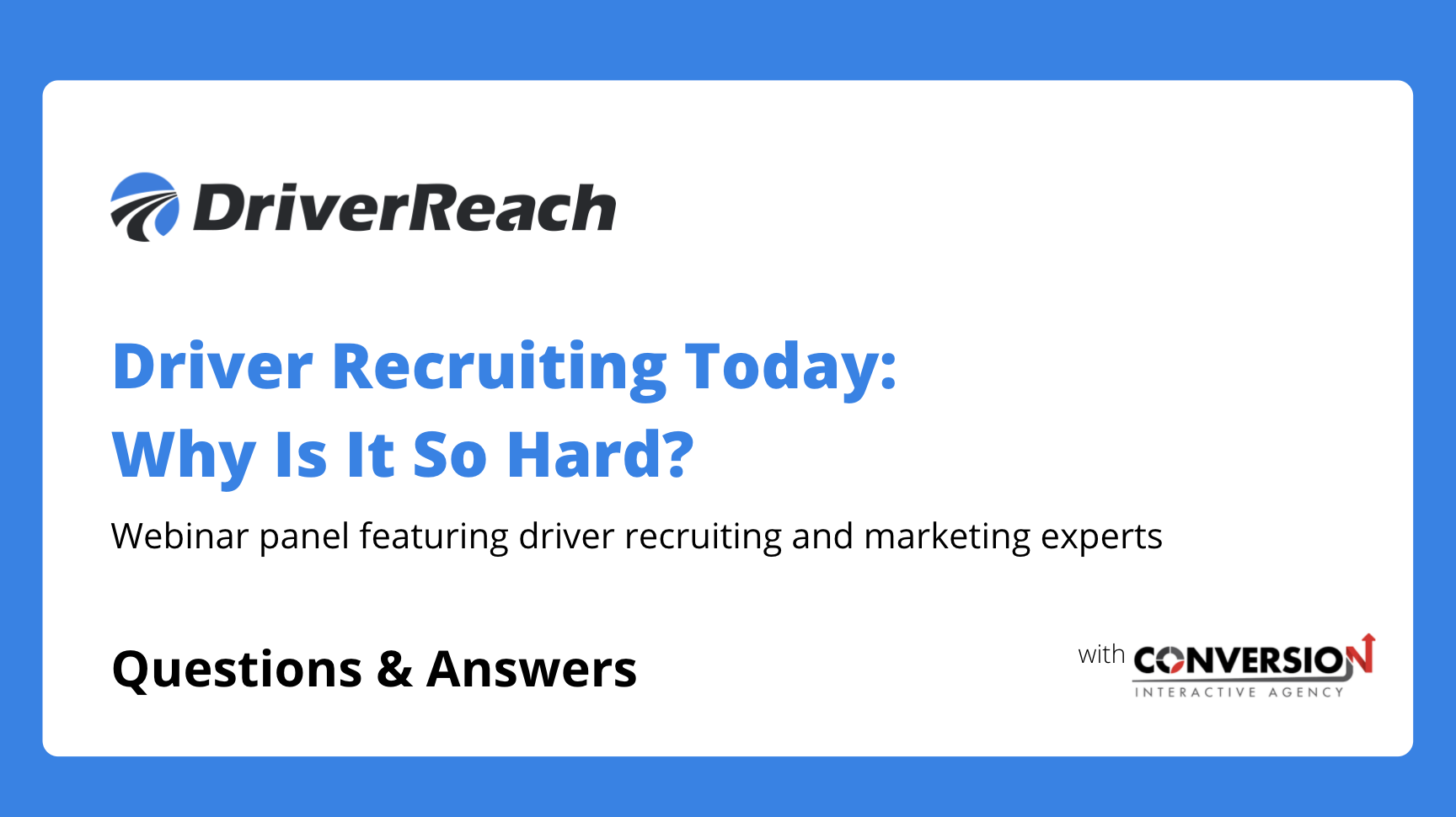 Webinar Q&A Part I: Driver Recruiting Today: Why Is It So Hard?