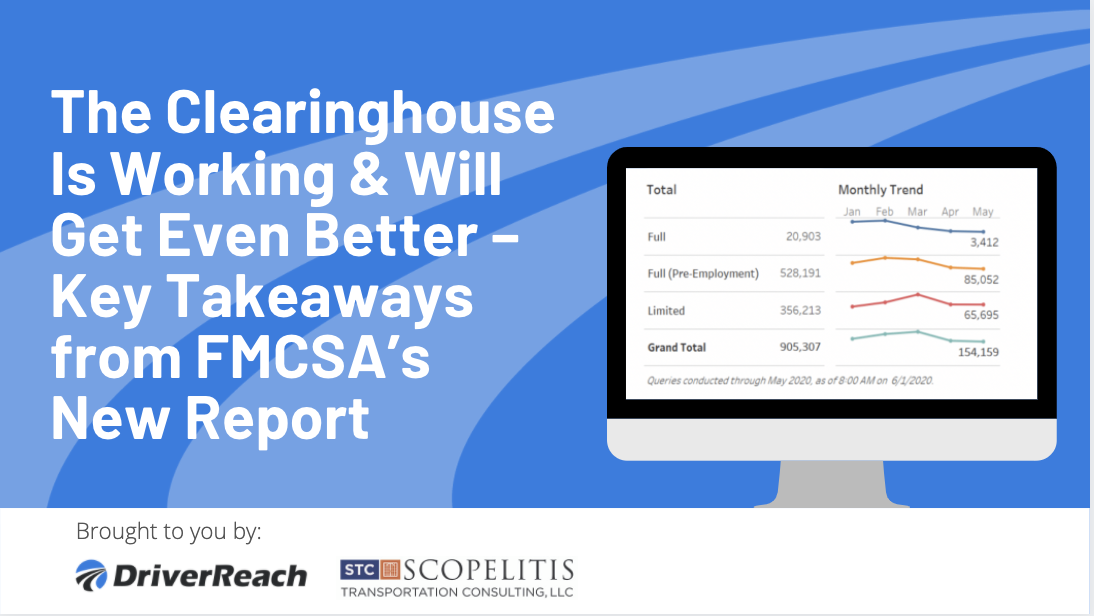 The Clearinghouse Is Working & Will Get Even Better – Key Takeaways from FMCSA's New Report