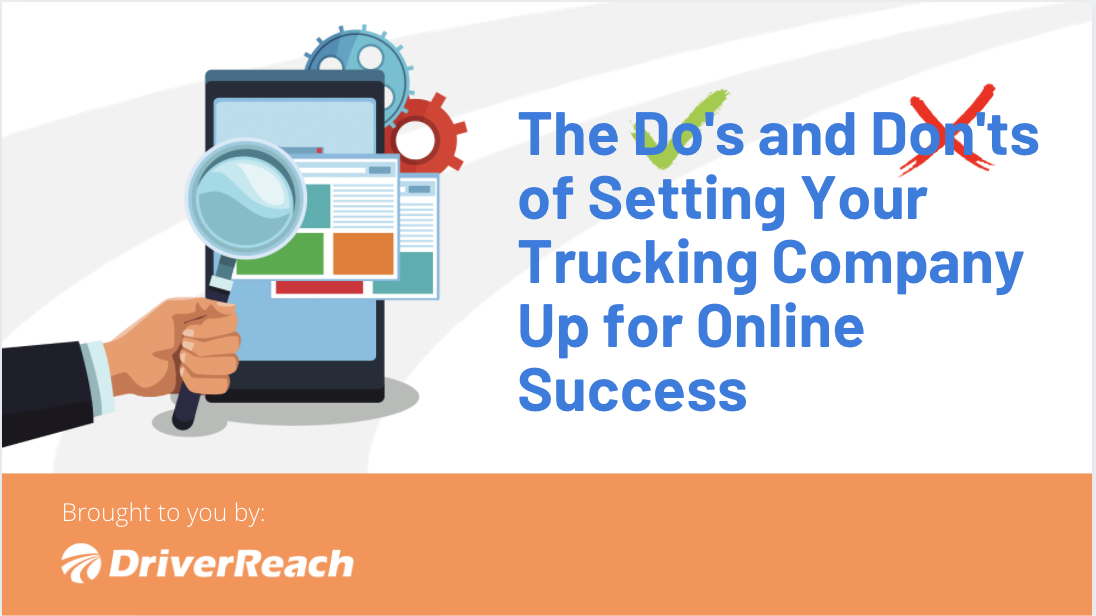 The Do's and Don'ts of Setting Your Trucking Company Up for Online Success