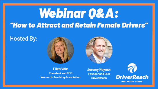 Women in Trucking Webinar Q&A: How to Attract and Retain Female Drivers